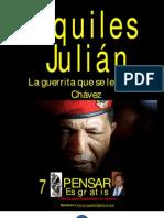 LA GUERRITA QUE SE LE AGUÓ A CHÁVEZ, POR AQUILES JULIÁN, REP. DOMINICANA