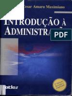 Livro_-_Introdução_à_Administração_-_Antonio_Cesar_Amaru_Maximiano_-_5°Ed.pdf