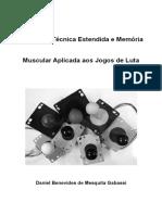 Tratado de Técnica Estendida e Memória Muscular Aplicada aos Jogos de Luta.pdf