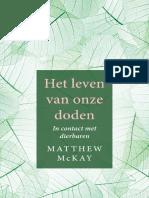 Het Leven Van Onze Doden - Matthew McKay