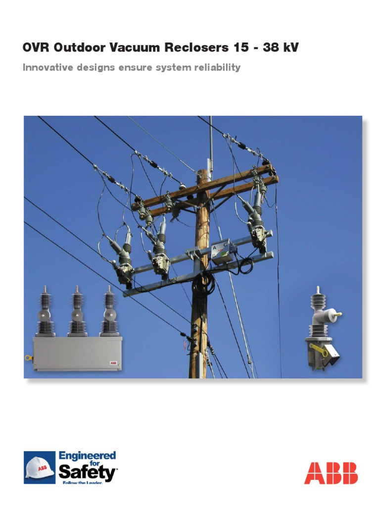 Ovr Recloser Brochure 1val2601 Tg Rev A11 Insulator 40a Controlled Circuit Breaker Remote Control Electricity Electrical Substation