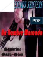 Sandrine Gasq-Dion - Serie Asesinos Shifters 01 - Un Hombre Marcado