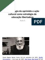 Pedagogia Do Oprimido e Ação Cultural