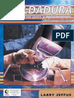 SOLDADURA, PRINCIPIOS Y APLICACIONES 5ED. - LARRY JEFFUS.pdf