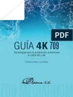 Guia 4K 709 Tecnologias Para La Produccion Audiovisual en UltraHD