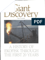 Giant Discovery - A History of Ekofisk Through the First 20 Years.