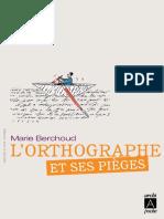 Marie Berchoud-Lorthographe Et Ses Pièges(2011)