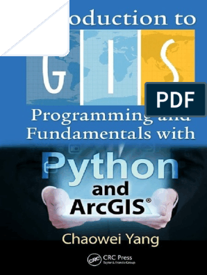 Introduction to GIS Programming and Fundamentals with Python and