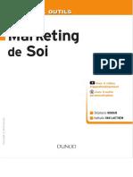 (La Boîte à outils (Paris. 2007)) Moran, Stéphanie_ Van Laethem, Nathalie-La boîte à outils du marketing de soi _ avec 4 vidéos d'approfondissement _ avec 3 outils personnalisables-Dunod (DL 2016