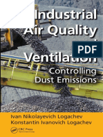 Industrial Air Quality and Ventilation - Controlling Dust Emissions - I.N. Logachev, K.I. Logachev (CRC, 2014).pdf