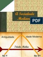 Sociedad e Medieval