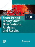 Short-Period Binary Stars - Observations, Analyses, And Results