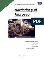 El Retardador y El Hidrovac