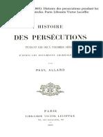 ALLARD, P. (1885). Histoire Des Persecutions Pendant Les Deux Premiers Siècles