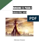 Carlos Perez Soto - El comunismo es posible.pdf