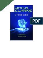 Clarke Arthur C - El Mundo Es Uno