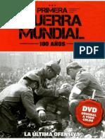 Primera Guerra Mundial 100 Años - La Ultima Ofensiva - Tomo 11