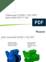 Diferenças D7ES6 x TSC10R7.Compressed