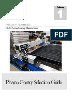 Precision Plasma Gantry
