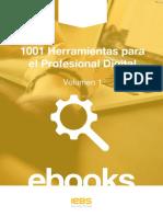 1001 Herramientas Para El Profesional Digital - Volumen 1