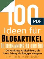 100 Ideen Für Ihren Blog – 100 Konkrete Artikelideen, Die Ihren Erfolg Als Blogger Steigern – Tipps Für Hochwertige Blogposts Und Modernes Content Mar_nodrm