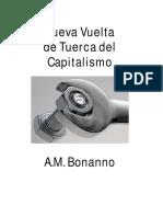 Bonanno, Alfredo - Nueva Vuelta de Tuerca Del Capitalismo