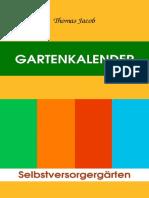Gartenkalender, Band 1 – Immerwährender, Erprobter Saat- Und Pflanzkalender Und Almanach (Mit Anbautipps Für Selbstversorger Und Kurzanleitung Zur Anl_nodrm