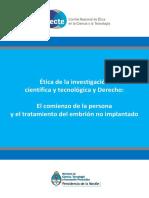 Etica de La Investigacion Cientifica Tecnologica y Derecho El Comienzo de La Persona y El Tratamiento Del Embrion No Implantado (2)