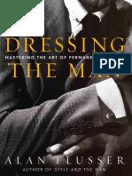 Dressing the Man Mastering the Art of Permanent Fashion.pdf