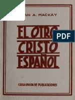 El otro cristo espaniol - Juan A Mackay.pdf
