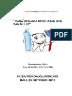 dokumen.tips_penyuluhan-kesehatan-gigi-dan-mulut-5785b994ad798.docx