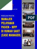 Buku Panduan Praktik Manajer Pelayanan Pasien (MPP) - Edisi II, Juli 2016