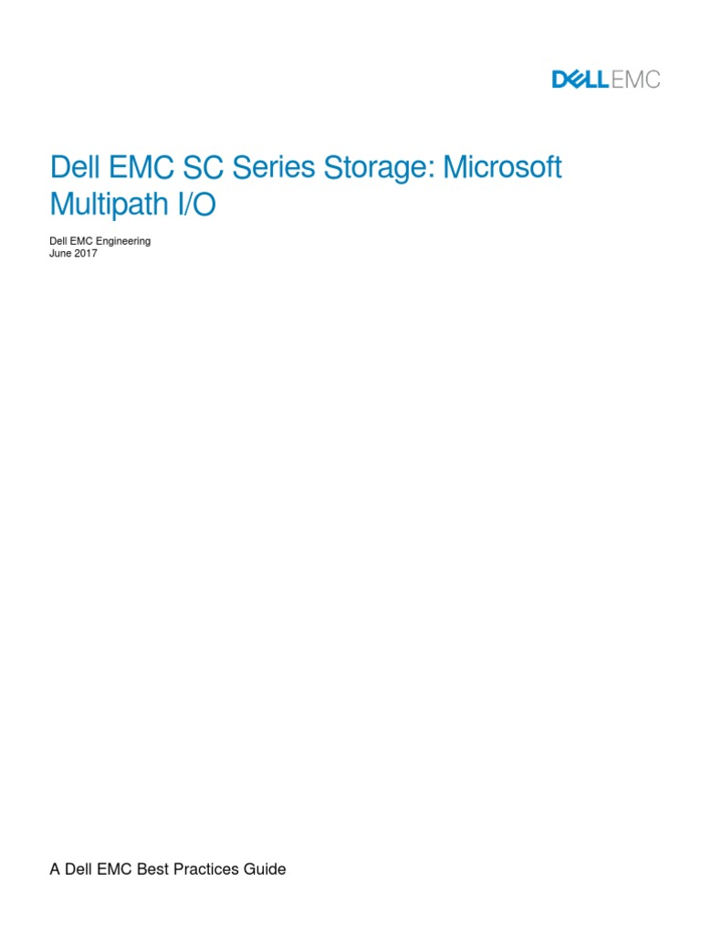 Microsoft MPIO Best Practices SC Series Dell EMC 2017