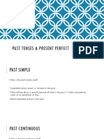 Unit 13 - Past Tenses & Present Perfect
