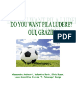 Do You Want Pila Ludere