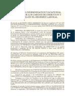 No Procede x Pago de La Indemnizacion Vacacional en El Caso de Los Cargos de Direccion y de Confianza en El Regimen Laboral Privado