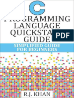 C Programming Language Quick St - R.J. Khan