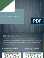 3 Resistência Elétrica, Resistores e Associação