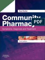 Paul Rutter BPharm MRPharmS PhD Community Pharmacy Symptoms, Diagnosis and Treatment, 3e