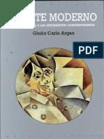 ARGAN, G. - El_arte_moderno._Del_iluminismo_a_los_movimientos_contempor_neos.pdf.pdf
