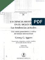 Iggers George - La Ciencia Historica Del Siglo XX