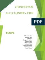 Grupos Funcionais_ Alcool, Ester, Eter