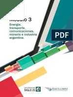 Módulo 3 - Energía, Transporte, Comunicaciones, Minería e Industria Argentina