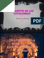 El Mártir de las Catacumbas.pptx