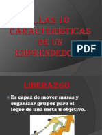 las10caracteristicasdeunemprendedor-120525073825-phpapp02.pptx
