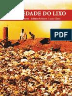 Sociedade Do Lixo