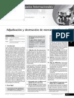 Adjudicación y Destrucción de Mercancías (Parte I)