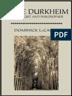 LACAPRA, D. Emile Durkheim - sociologist and philosopher [em inglês].pdf