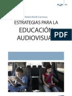 Estrategias para la educación AUDIOVISUAL