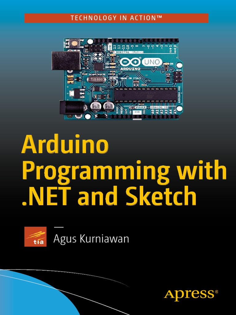 Arduino Programming With Net and Sketches | Arduino